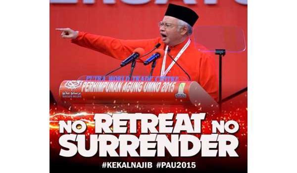 #pau2015-najib-no-retreat-no-surrender