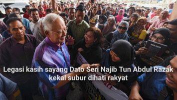 Legasi kasih sayang Dato Seri Najib Tun Abdul Razak kekal subur dihati rakyat